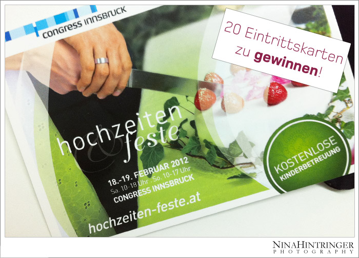 Exhibitor at Hochzeiten & Feste - win your free ticket! - Blog of Nina Hintringer Photography - Wedding Photography, Wedding Reportage and Destination Weddings