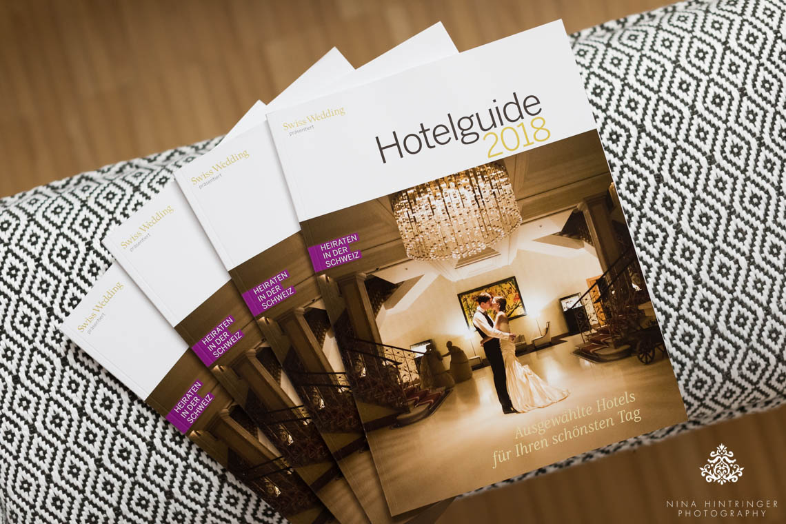 We made the Front Cover | Swiss Wedding Hotelguide 2018 - Blog of Nina Hintringer Photography - Wedding Photography, Wedding Reportage and Destination Weddings