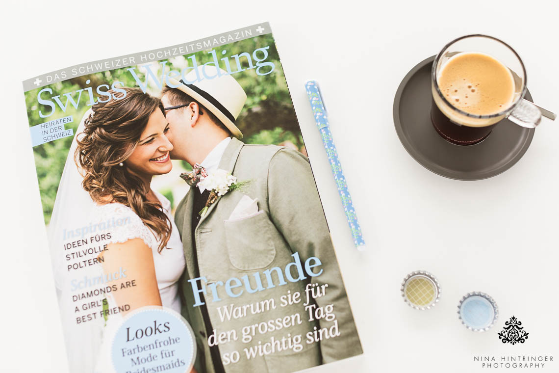 Publication | Swiss Wedding Magazine | Rock The Dress - Blog of Nina Hintringer Photography - Wedding Photography, Wedding Reportage and Destination Weddings